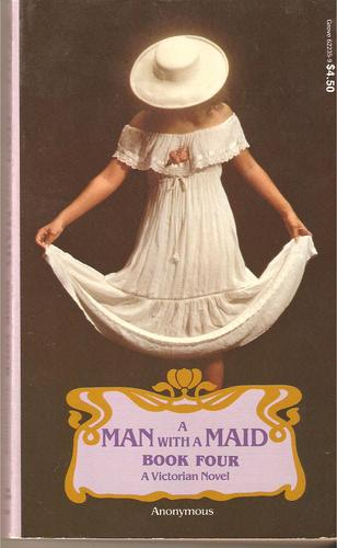 A Man With a Maid Book Four