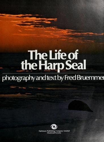 The life of the harp seal