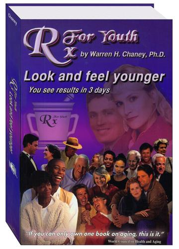 Rx For Youth by Warren H. Chaney, Ph.D.