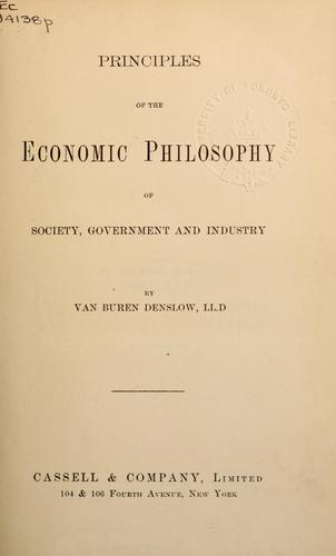 Download Principles of the economic philosophy of society, government and industry