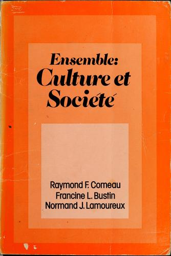Ensemble. Culture et société