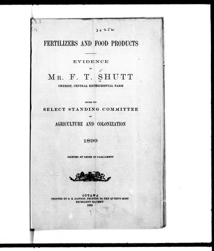 Fertilizers and food products by Frank T. Shutt