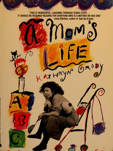 Download A mom's life
