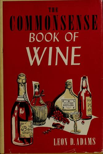 The commonsense book of wine.