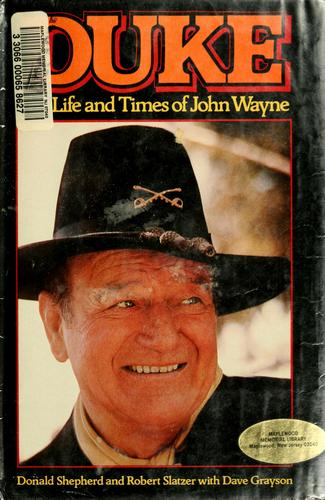 Download Duke, the life and times of John Wayne