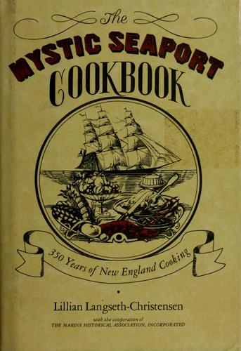 The Mystic Seaport cookbook