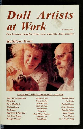 Doll Artists at Work (Doll Artists at Work) by Kathleen Ryan