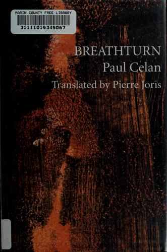 Breathturn by Paul Celan