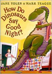 How Do Dinosaurs Say Goodnight Cover
