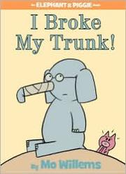Book Cover: 'I Broke My Trunk' by Mo Willems
