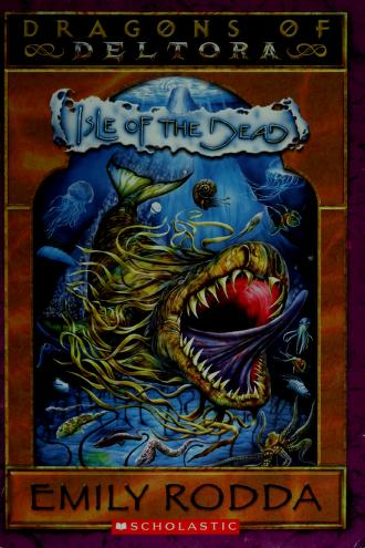 Cover of: Dragons of Deltora #3 Isle of the Dead   Emily Rodda