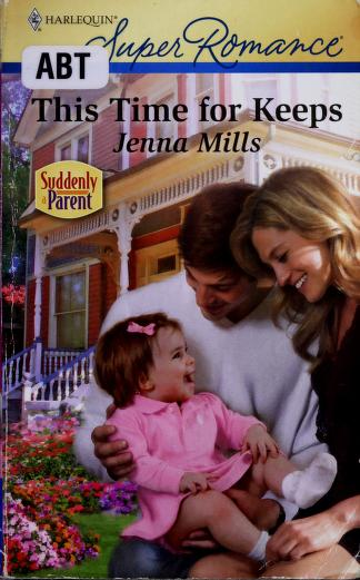 Cover of: This time for keeps | Jenna Mills