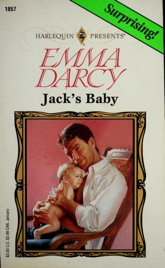 Jack's Baby (Top Author) by Emma Darcy
