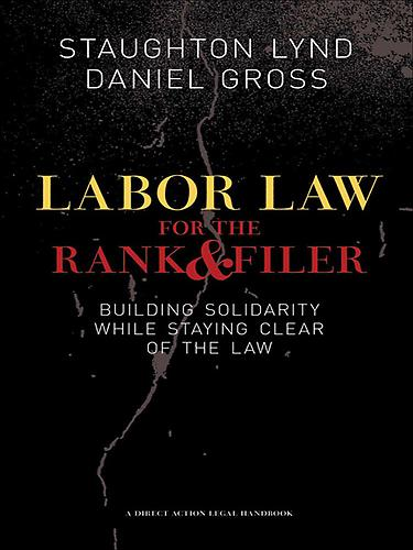 Labor Law for the Rank and Filer