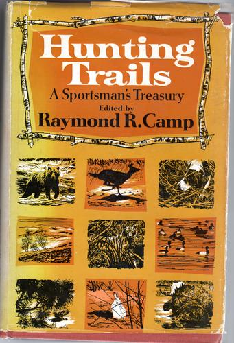 Hunting trails by Camp, Raymond R.
