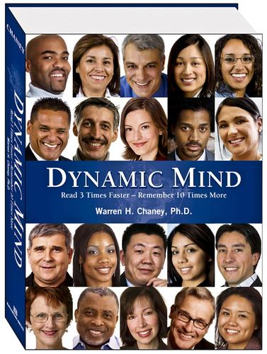 Dynamic Mind by Warren H. Chaney, Ph.D.