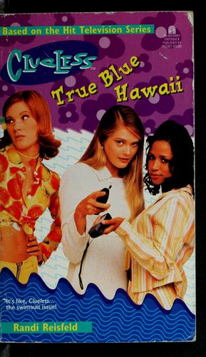 True blue Hawaii by Randi Reisfeld