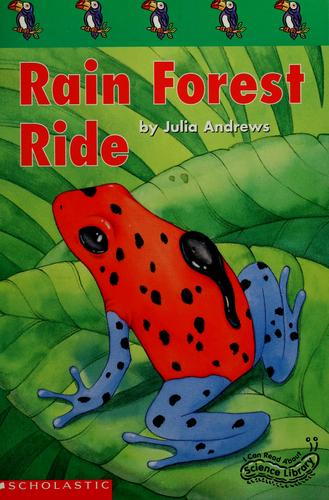 Rain forest ride by Julia Andrews