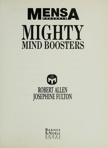 Mensa presents mighty mind boosters by Robert Allen