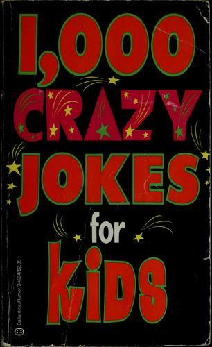 1,000 Crazy Jokes for Kids