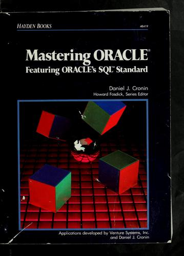 Mastering Oracle by Daniel J. Cronin