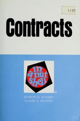Contracts in a nutshell by Gordon D. Schaber