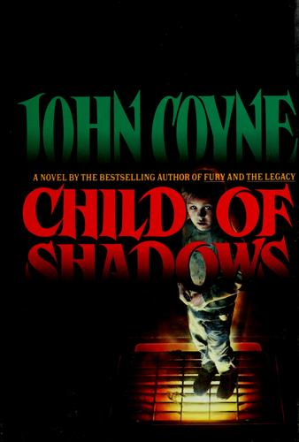 Child of shadows by John Coyne