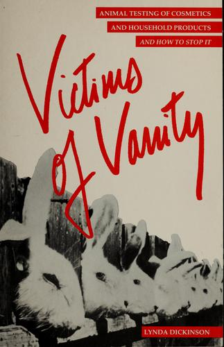 Victims of vanity by Dickinson, Lynda