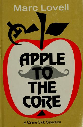 Apple to the core by Marc Lovell