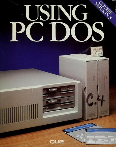 Using PC DOS by Chris DeVoney