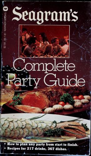 Seagram's complete party guide by Sylvia Schur