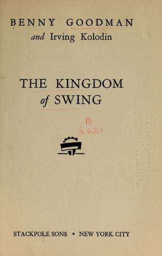 The kingdom of swing