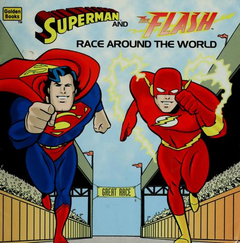 Superman and the Flash race around the world by Joe Edkin