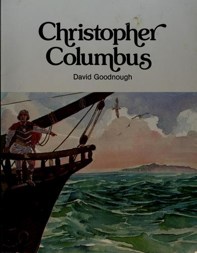 Christopher Columbus by David Goodnough