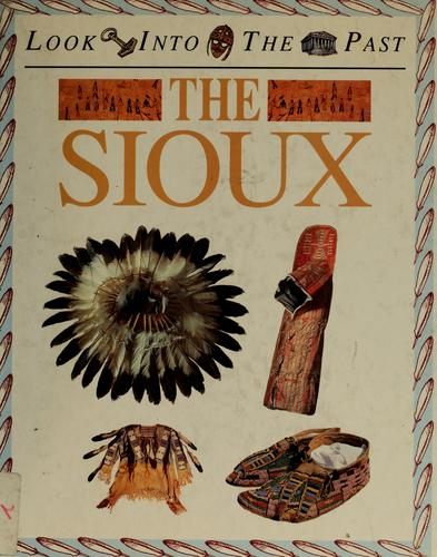 The Sioux by Hicks, Peter
